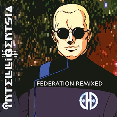 Intelligentsia Federation Remixed