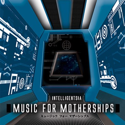 Intelligentsia Music for Motherships