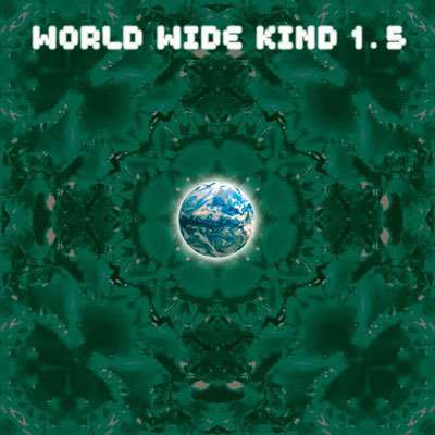 WorldWideKind 1.5 (Limited Promo)